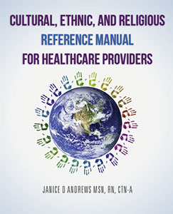 Cultural, Ethnic and Religious Reference Manual for Healthcare Providers